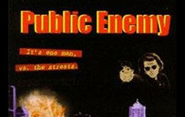 Public Enemy: On Foot
